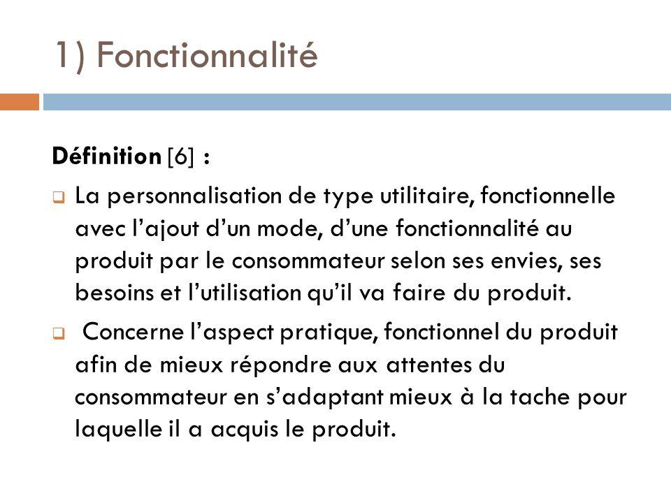 1) Fonctionnalité Définition [6] :